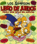 Los Simpson Libro De Juegos Para Los Dias De Lluvia HC (Spanish 1993 Ediciones B) The Simpsons Playbook For a Rainy Day 1-REP