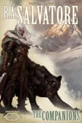 Forgotten Realms The Companions HC (2013 A Sundering Novel) Dungeons and Dragons 1-1ST