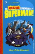 Amazing Adventures of Superman: Day of the Bizarros SC (2015 DC/Capstone) 1-1ST