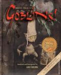 Brian Froud's Goblins HC (2015 Abrams Books) The Fortunate 10 1/2 Anniversary Edition 1-1ST