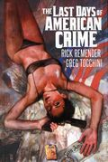 Last Days of American Crime HC (2015 Image) 2nd Edition 1-1ST