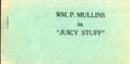 Wm. P. Mullins in Juicy Stuff (c.1935 Tijuana Bible) 0