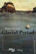 Glacial Period GN (2007 NBM) 1-REP