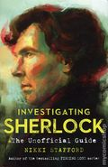 Investigating Sherlock: The Unofficial Guide SC (2015 Insight Editions) 1-1ST