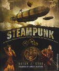 Steampunk SC (2015 Voyageur) An Illustrated History of Fantastical Fiction, Fanciful Film and Other Victorian Visions 1-1ST