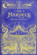 Marvels HC (2015 Scholastic Illustrated Novel) By Brian Selznick 1-1ST