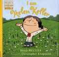Ordinary People Change World: I Am Helen Keller HC (2015 Dial Books) By Brad Meltzer 1-1ST