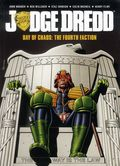 Judge Dredd Day of Chaos: The Fourth Faction TPB (2015 Rebellion/2000AD) US Edition 1-1ST