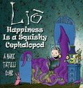 Lio: Happiness is a Squishy Cephalopod GN (2007 Andrews McMeel) 1-1ST