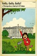 Guilty, Guilty, Guilty! TPB (1974 Holt, Rinehart and Winston) A Doonesbury Classic 1-1ST