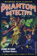Phantom Detective Mar 1943 Replica SC (2005 Wildside Press) Stones of Satan 1-1ST