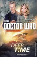 Doctor Who Deep Time SC (2015 Broadway Novel) The Glamour Chronicles 1-1ST
