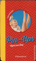 Pin-Ups: Night and Day HC (2015 Flammarion) 1B-1ST