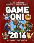 Game On! 2016 SC (2015 Scholastic) All the Best Games: Awesome Facts and Coolest Secrets 1-1ST