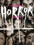 Essential Horror Movies HC (2015 Universe) Matinee Monsters to Cult Classics 1-1ST