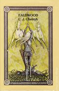 Ealdwood HC (1981 Novel) By C.J. Cherryh 1-1ST