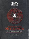 Buffy the Vampire Slayer Demons of the Hellmouth HC (2015 Titan Books) A Guide for Slayers 1-1ST