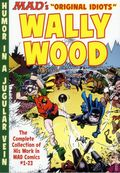 MAD's Original Idiots Wally Wood TPB (2015 MAD Books) 1-1ST