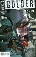 Colder Toss the Bones (2015 Dark Horse) 1