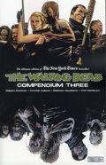 Walking Dead Compendium TPB (2009- Image) 3-1ST