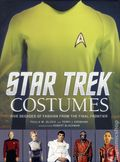 Star Trek Costumes HC (2015 Insight Editions) Five Decades of Fashion from the Final Frontier 1-1ST