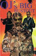 O.J.'s Big Bust Out (1995 Boneyard Press) 1