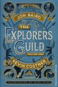Explorers Guild HC (2015 Pocket Books) By Jon Baird and Kevin Costner 1-1ST
