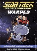Star Trek The Next Generation Warped SC (2015 Gallery Books) An Engaging Guide to the Never-Aired 8th Season 1-1ST