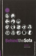 Behind the Sofa HC (2012 Troubador) Celebrity Memories of Doctor Who 1-1ST