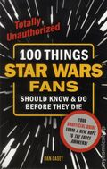 100 Things Star Wars Fans Should Know and Do Before They Die SC (2015) 1-1ST