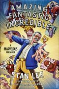 Amazing Fantastic Incredible HC (2015 Touchstone) A Marvelous Memoir 1-1ST