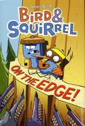 Bird and Squirrel On the Edge HC (2015 Scholastic) 1-1ST