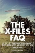X-Files FAQ SC (2015 Applause) All That's Left to Know About Global Conspiracy, Aliens, Lazarus Species, and Monsters of the Week 1-1ST