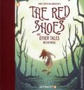 Red Shoes and Other Tales HC (2015 Papercutz) 1-1ST