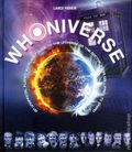 Whoniverse HC (2015 Barron's) An Unofficial Planet-by-Planet Guide to the World of the Doctor from Gallifrey to Skaro 1-1ST