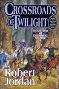 Crossroads of Twilight HC (2003 Tor) A Wheel of Time Novel 1A-1ST