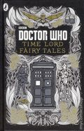 Doctor Who Time Lord Fairytales HC (2015 Penguin Books) 1-1ST