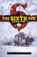 Sixth Gun HC (2013 Oni Press) Deluxe Edition 3-1ST