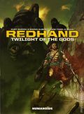 Redhand: Twilight of the Gods GN (2015 Humanoids) 1-1ST