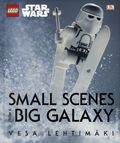 LEGO Star Wars Small Scenes from a Big Galaxy HC (2015 DK) 1-1ST