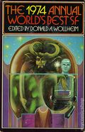 Annual World's Best SF HC (1972-1990 DAW Books) 1974-1ST