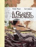Glance Backward HC (2015 Magnetic Press) 1-1ST