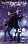 Supernatural The Television Series: The Roads Not Taken SC (2013 Insight Editions) 1-1ST