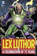 Lex Luthor A Celebration of 75 Years HC (2015 DC) 1-1ST