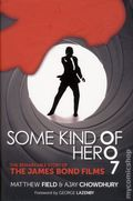 Some Kind of Hero: The Remarkable Story of the James Bond Films HC (2015) 1-1ST