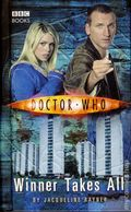 Doctor Who Winner Takes All HC (2005 BBC Novel) 1-1ST