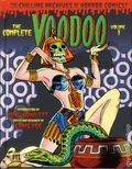 Complete Voodoo: The Chilling Archives of Horror Comics HC (2015 IDW) 1-1ST