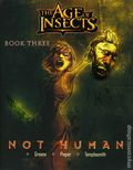 Age of Insects: Not Human GN (2007-2008 Critical Mass) 3-1ST