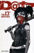 Dead at 17 The 13th Brother TPB (2008 Viper Comics) Signed Edition 1-1ST