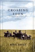 Crossing Eden HC (2015 FB Novel) 1-1ST